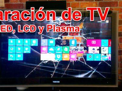Reparación de televisores Smart TV, LED, LCD y Plasma