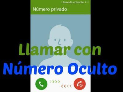 Cómo llamar con número oculto desde el celular