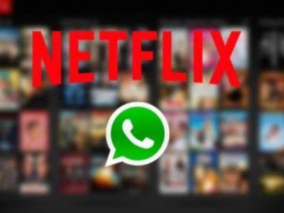 Netflix ya se puede ver en WhatsApp y te decimos cómo
