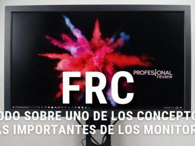 ¿Qué es el FRC? ¿Merece la pena un monitor con esta tecnología?